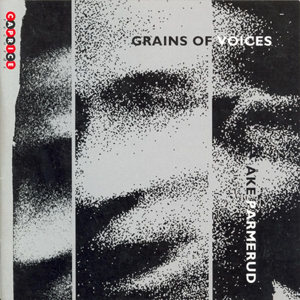 Ake Parmerud - Parmerud: Grains of Voices