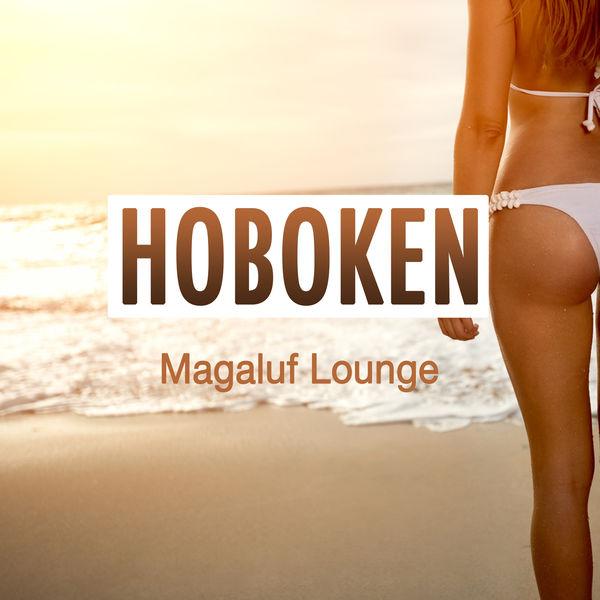 Hoboken - Magaluf Lounge