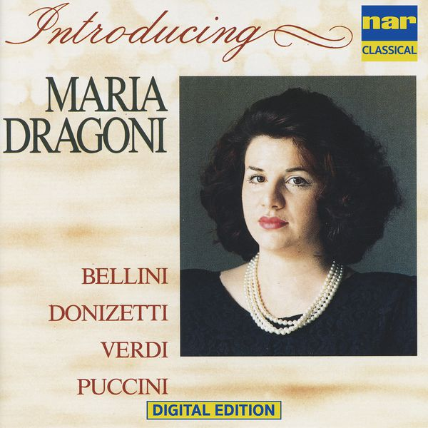 Maria Dragoni - Maria Dragoni: Arias from Bellini, Donizatti, Verdi, Puccini (Arr. for Voice and Piano)