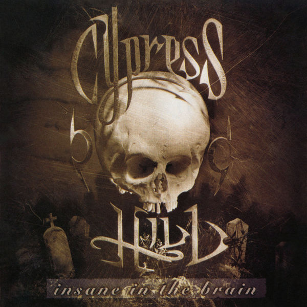 Cypress Hill - Insane in the Brain - EP