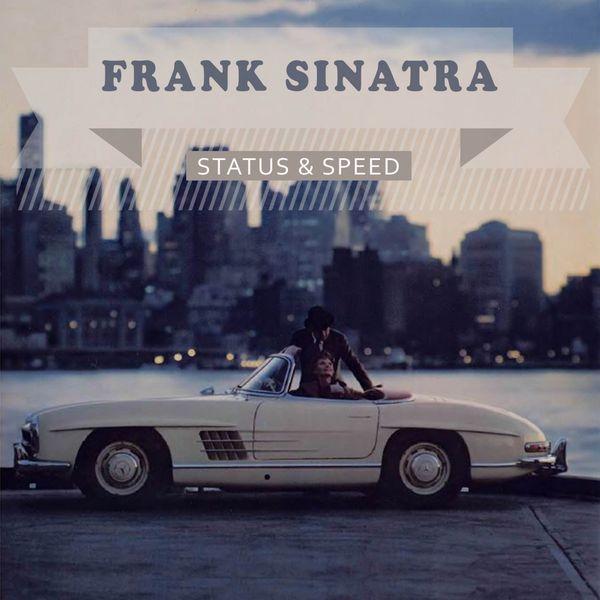 Frank Sinatra - Status & Speed