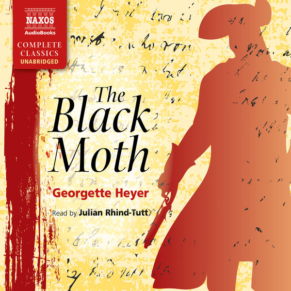 Julian Rhind-Tutt - The Black Moth (Unabridged)