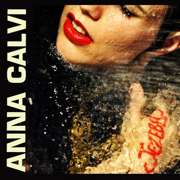 Anna Calvi - Jezebel (Version Française)
