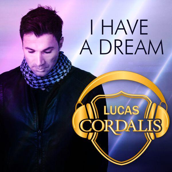 Lucas Cordalis - I Have a Dream