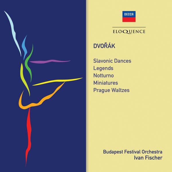 Iván Fischer - Dvorak: Slavonic Dances; Miniatures