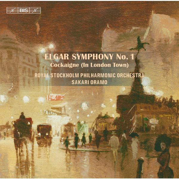 Sakari Oramo - Edward Elgar : Symphony No. 1 & Cockaigne Overture