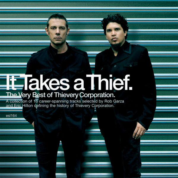 Thievery Corporation - It Takes A Thief