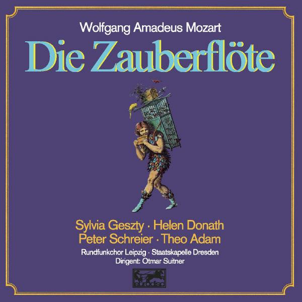 Otmar Suitner - Mozart: Die Zauberflöte