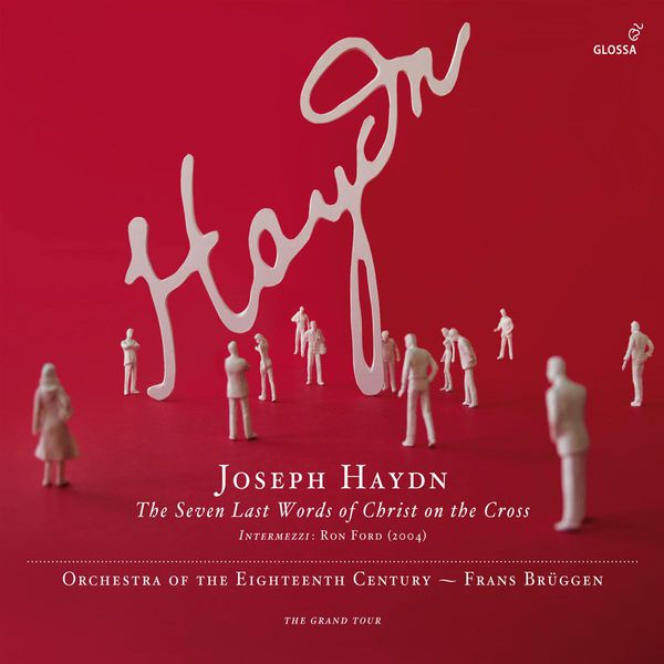 Frans Brüggen - Haydn :  The Seven Last Words of Christ on the Cross