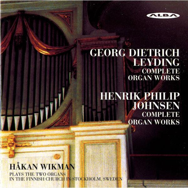 Håkan Wikman - Leyding: Complete Organ Works - Johnsen: Complete Organ Works