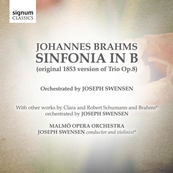 Various Composers - Johannes Brahms: Sinfonia in B (original 1853 version of Trio Op.8)
