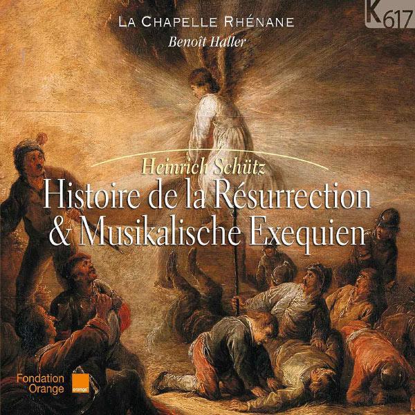 La Chapelle Rhénane, Benoît Haller - Schütz: Histoire de la résurrection
