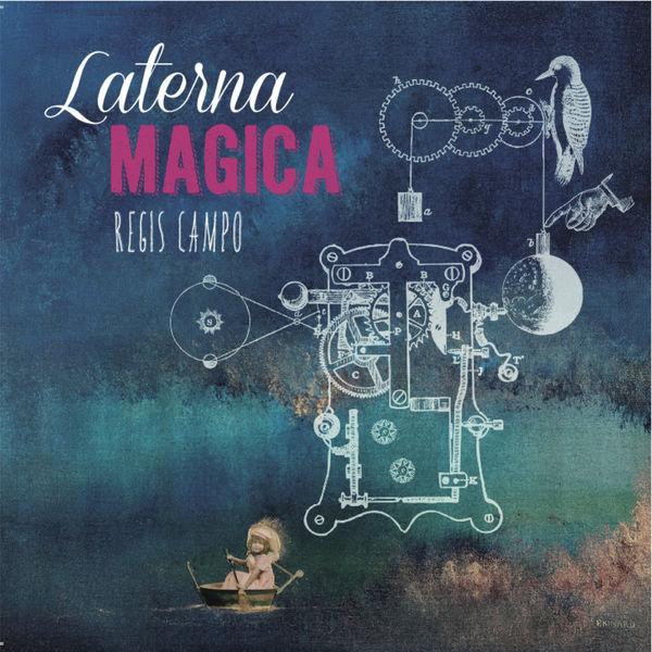 Various Artists - Régis Campo: Laterna magica