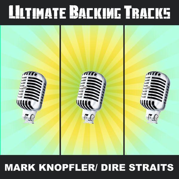 Soundmachine - Ultimate Backing Tracks: Mark Knopfler Dire Straits