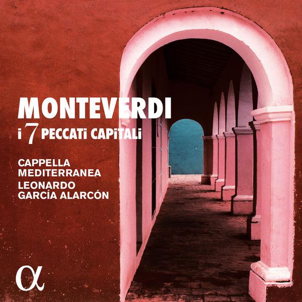 Leonardo García Alarcón - Monteverdi : I 7 peccatti capitali