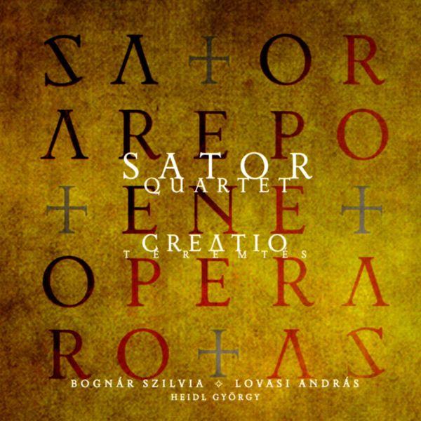 Sator Quartet - Creatio
