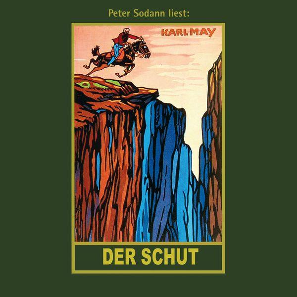 Karl May - Der Schut - Karl Mays Gesammelte Werke, Band 6 (Ungekürzte Lesung)