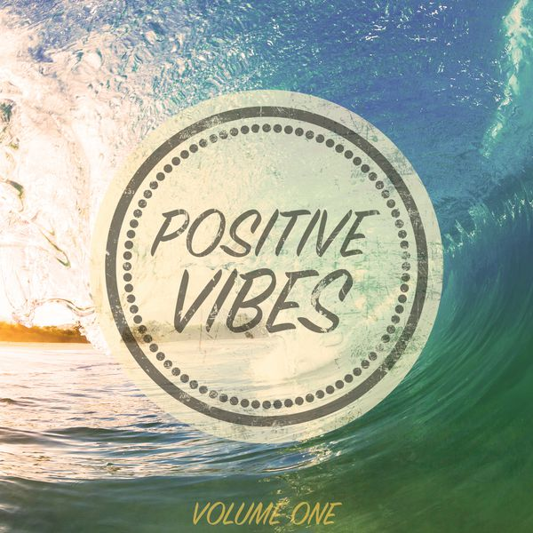 Various Artists - Positive Vibes, Vol. 1 (The Very Best Of Beach House)