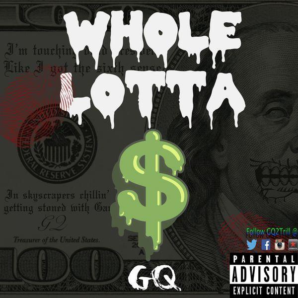 G.Q. - Whole Lotta