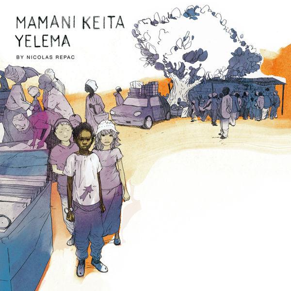 Mamani Keita - Yelema (By Nicolas Repac)