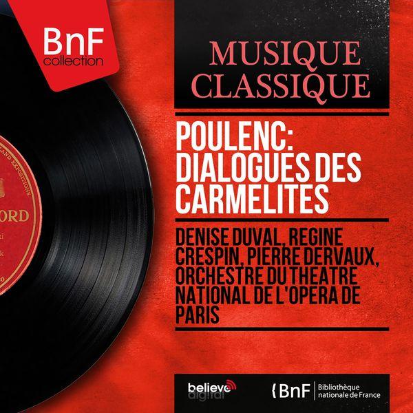 Denise Duval - Poulenc: Dialogues des Carmélites (Mono Version)