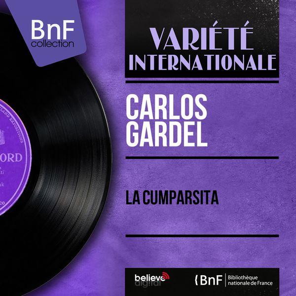Carlos Gardel - La Cumparsita (Mono Version)