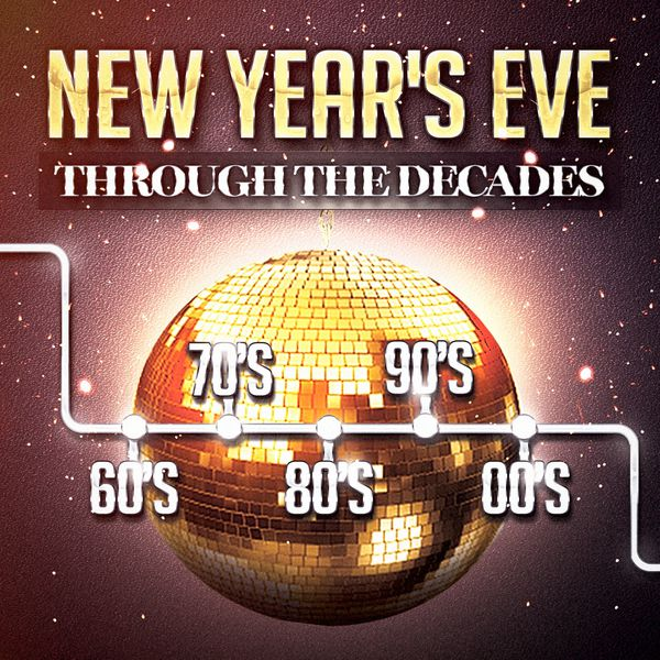 New year 39 s party through the decades 60 39 s 70 39 s 80 39 s 90 for 100 hits dance floor