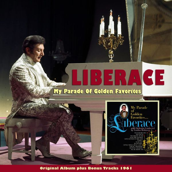 Liberace - My Parade of Golden Favorites (Original Album plus Bonus Tracks 1961)
