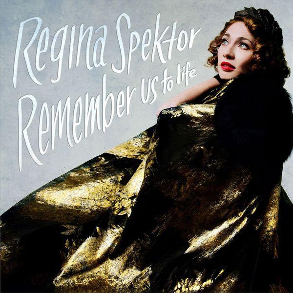 Regina Spektor Remember Us to Life  (Deluxe)