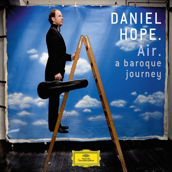 Daniel Hope - Air - a baroque journey