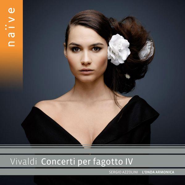 Sergio Azzolini - Vivaldi : Concerti per fagotto IV