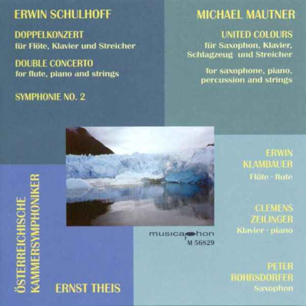 Ernst Theis - Schulhoff, E.: Double Concerto for Flute, Piano and Strings / Symphony No. 2 / Mautner, M.: United Colours