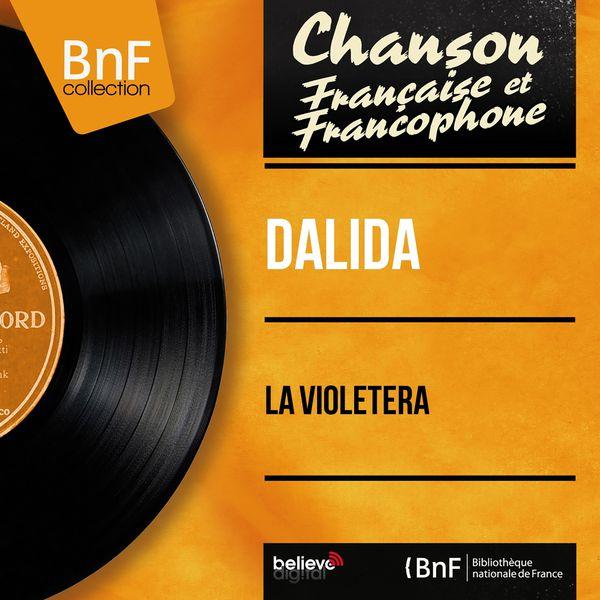 Dalida - La Violetera (Mono Version)