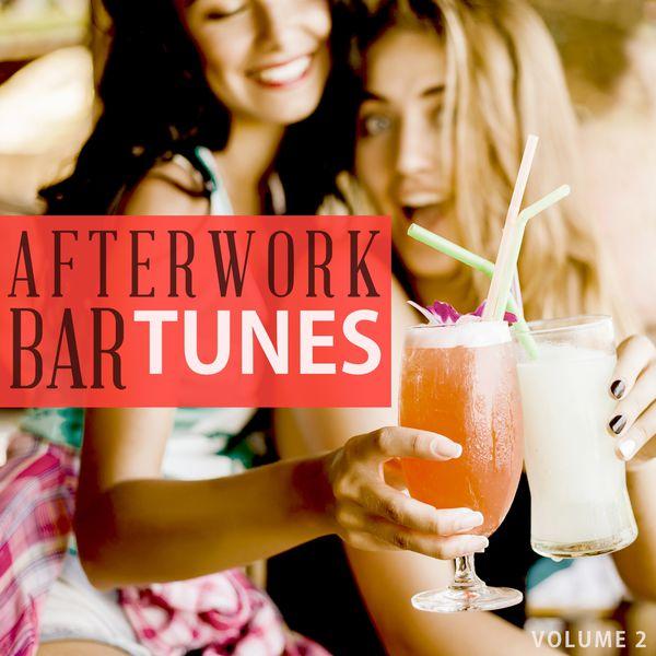 Various Artists - Afterwork Bar Tunes, Vol. 2 (Fantastic Selection Of Modern Cocktail Bar Music)