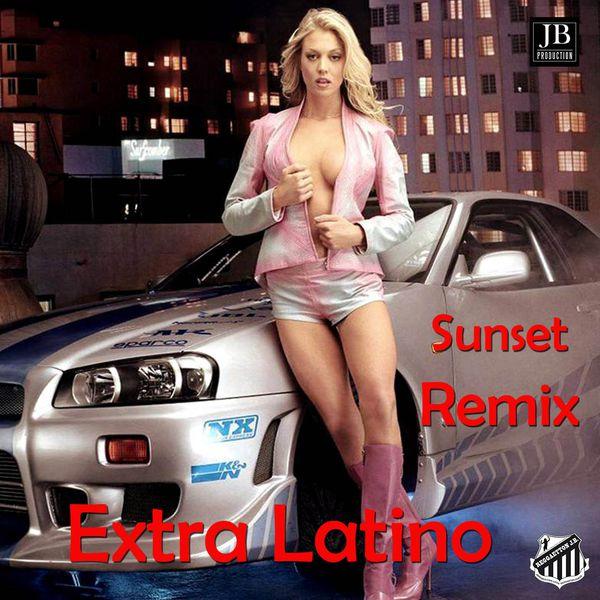Extra Latino - Sunset
