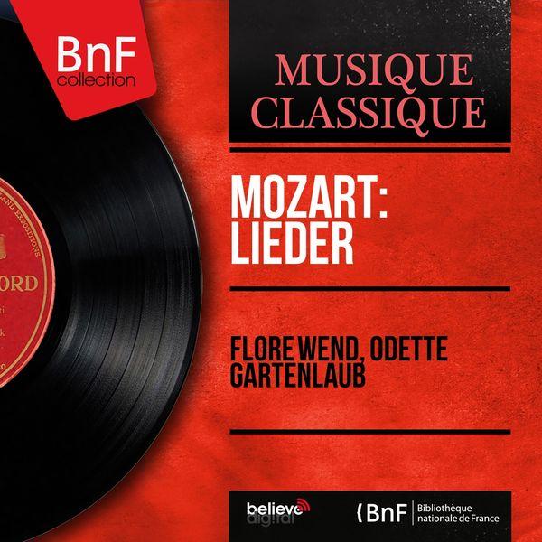 Flore Wend, Odette Gartenlaub - Mozart: Lieder (Mono Version)