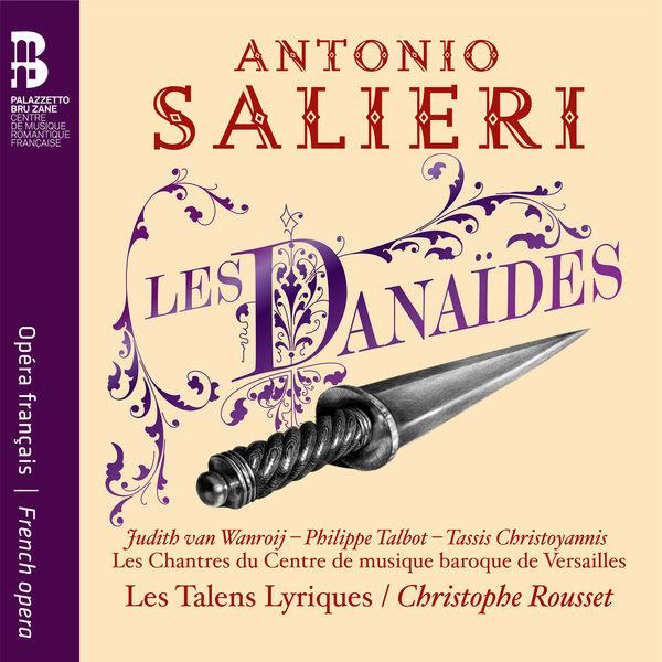 Christophe Rousset - Salieri: Les Danaïdes