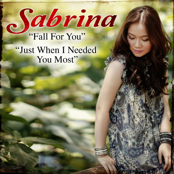Sabrina - Fall For You/ Just When I Needed You Most