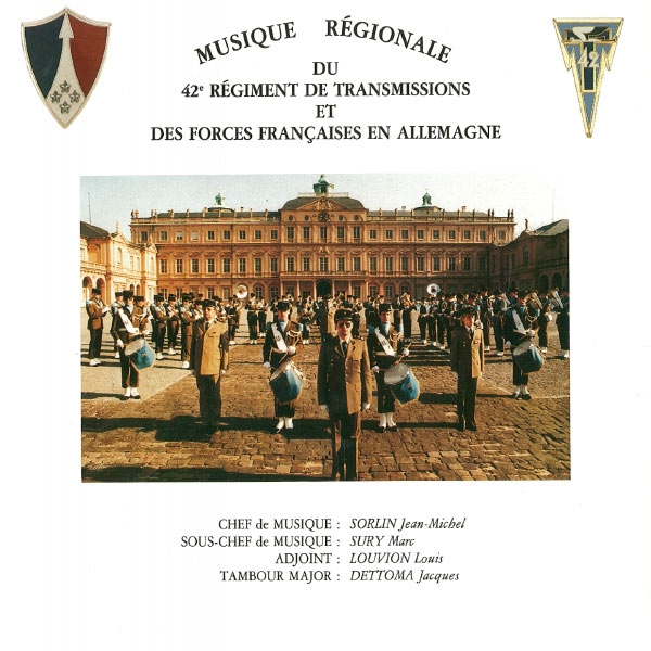 42ème Régiment de Transmissions - Musique regionale du 42eme Régiment de Transmissions et des forces françaises en Allemagne