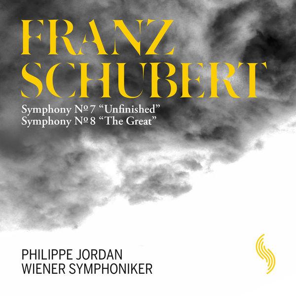 Philippe Jordan - Schubert: Symphonies Nos. 7 & 8
