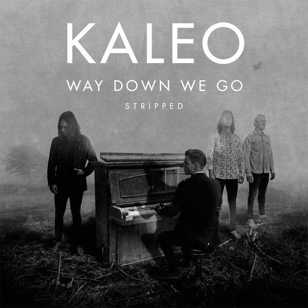 Kaleo - Way down We Go (Stripped)