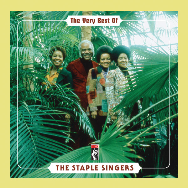 The Staple Singers - The Very Best Of The Staple Singers