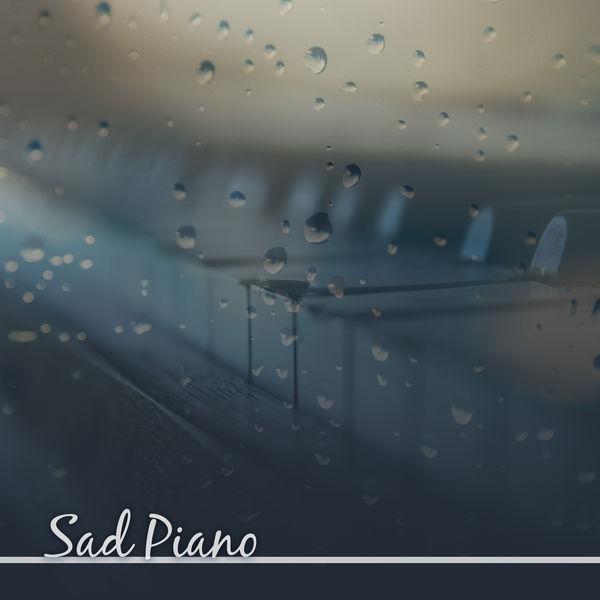 Sad Piano – Melancholy Songs, Sentimental Piano Music, Chilled Jazz