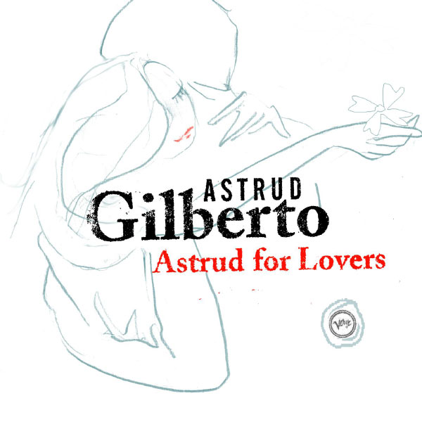 Astrud Gilberto - Astrud For Lovers