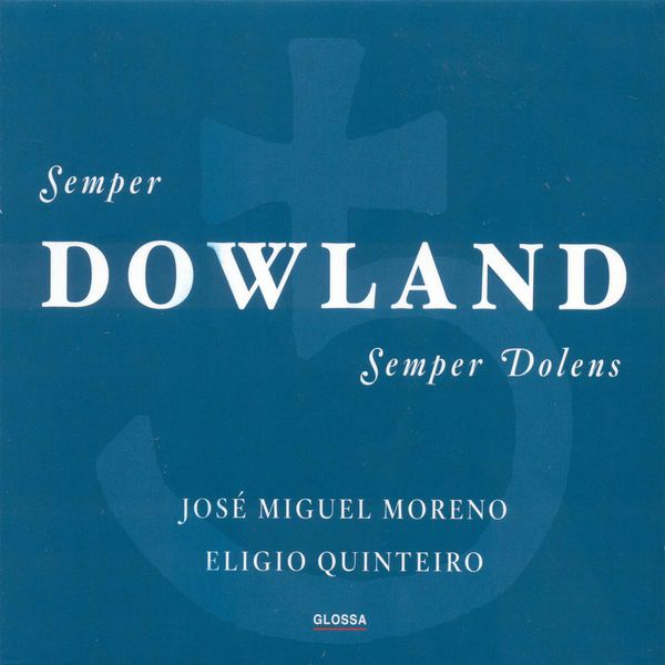 José Miguel Moreno - Dowland, J.: Chamber Music