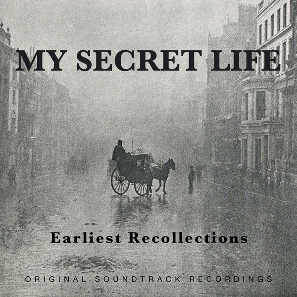 Dominic Crawford Collins - My Secret Life, Earliest Recollections