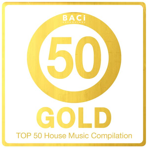 Top 50 house music compilation gold edition vol 5 best for Top 50 house songs