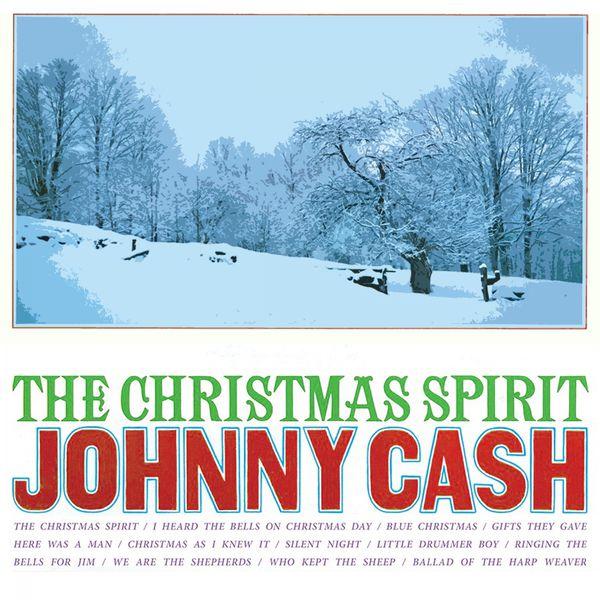 Johnny Cash I Heard The Bells On Christmas Day.Album The Christmas Spirit Johnny Cash Qobuz Download