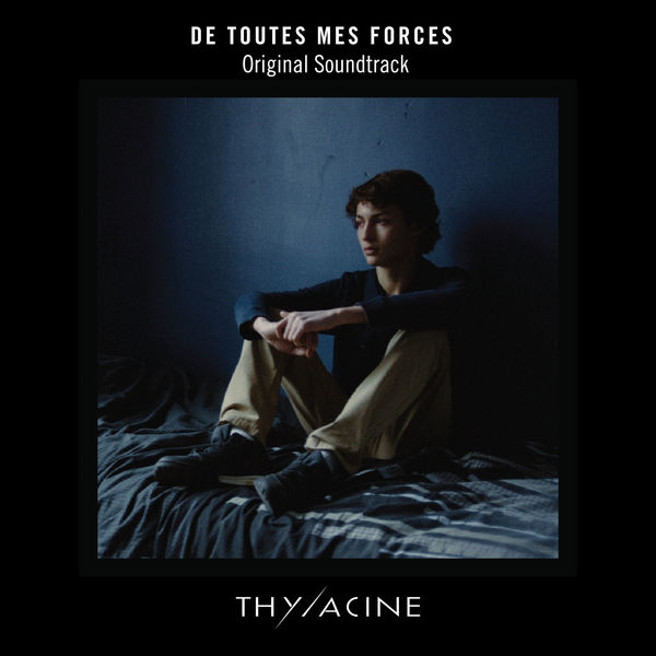 "Thylacine - Lone (From ""De toutes mes forces"" Original Motion Picture Soundtrack)"