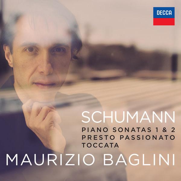 Maurizio Baglini Schumann: Piano Sonatas 1 & 2, Toccata Op. 7